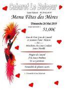 Menu Fête des Mères Cabaret Restaurant Le Belcour 88200 Saint-Nabord du 26-05-2019 à 10:00 au 26-05-2019 à 20:00