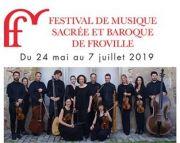 Festival de Froville Musique Sacrée et Baroque 54290 Froville du 24-05-2019 à 20:30 au 07-07-2019 à 17:30