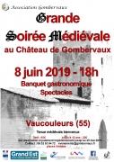 Grande Soirée Médiévale au Château de Gombervaux Vaucouleurs 55140 Vaucouleurs du 08-06-2019 à 18:00 au 08-06-2019 à 23:30