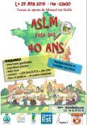 40 ans de l'ASLM à Moncel-sur-Seille 54280 Moncel-sur-Seille du 29-06-2019 à 14:00 au 29-06-2019 à 22:30
