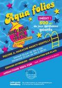 Aqua Folies Piscine Nancy Gentilly 54000 Nancy du 22-06-2019 à 10:00 au 23-06-2019 à 22:00