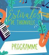 Les Estivales de Thionville 57100 Thionville du 14-07-2019 à 15:30 au 25-08-2019 à 17:00