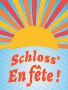 Le Schloss' en Fête Animations Eté à Forbach 57600 Forbach du 23-06-2019 à 11:00 au 25-08-2019 à 18:00