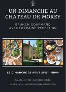 Brunch Gourmand Un Dimanche au Château de Morey  54610 Belleau du 25-08-2019 à 11:00 au 25-08-2019 à 14:00