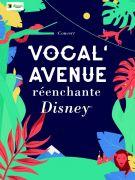 Concert Vocal'Avenue réenchante Disney à Rohrbach-lès-Bitche 57410 Rohrbach-lès-Bitche du 14-09-2019 à 20:00 au 14-09-2019 à 23:00