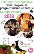 Programme Culturel Office du Tourisme La Vôge-les-Bains 88240 Bains-les-Bains du 26-07-2019 à 10:00 au 08-11-2019 à 20:00