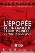 Exposition Epopée Economique et Industrielle Pont-à-Mousson 54700 Pont-à-Mousson du 15-05-2019 à 14:00 au 22-09-2019 à 18:00