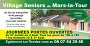 Journées Portes Ouvertes Village Senior à Mars-la-Tour 54800 Mars-la-Tour du 27-07-2019 à 10:00 au 17-08-2019 à 17:00