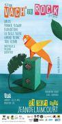 Festival Vach' de Rock à Jeandelaincourt 54114 Jeandelaincourt du 21-09-2019 à 17:30 au 22-09-2019 à 01:30