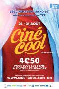 Ciné-Cool La Place de Cinéma à 4,5 € Lorraine Alsace, Meurthe-et-Moselle Vosges Moselle Meuse  du 24-08-2019 à 07:00 au 31-08-2019 à 23:00