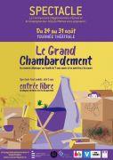 Théâtre Le Grand Chambardement Archettes Darnieulles Charmes  du 24-08-2019 à 20:30 au 28-08-2019 à 22:00