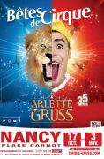 Cirque Arlette Gruss Nancy 54000 Nancy du 17-10-2019 à 19:30 au 03-11-2019 à 17:00