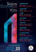 Saison Culturelle 2019-2020 à Yutz 57970 Yutz du 19-10-2019 à 20:30 au 12-06-2020 à 22:30