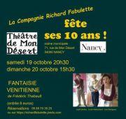 Théâtre Fantaisie Vénitienne à Nancy 54000 Nancy du 19-10-2019 à 20:30 au 20-10-2019 à 15:30