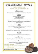 Menu Prestige Truffes au Restaurant du Golf de Pulnoy 54420 Pulnoy du 09-11-2019 à 20:00 au 11-11-2019 à 15:00