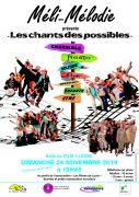 Chorale Méli-Mélodie Les Chants des Possibles à Laxou 54520 Laxou du 24-11-2019 à 15:45 au 24-11-2019 à 18:00