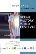 Dream Factory Vidéo Festival à Metz 57000 Metz du 12-11-2019 à 18:00 au 17-11-2019 à 22:30