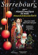 Parade Magique de Sarrebourg 57400 Sarrebourg du 08-12-2019 à 16:30 au 08-12-2019 à 18:00