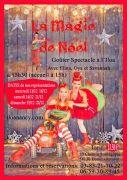 Goûter Spectacle La Magie de Noël à L'Iloa 54130 Dommartemont du 11-12-2019 à 15:00 au 22-12-2019 à 17:00