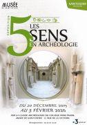 Exposition Les Cinq Sens en Archéologie Musée Saint-Dizier Musée de Saint-Dizier 17 Rue de la Victoire 52100 Saint-Dizier du 20-12-2019 à 13:30 au 05-02-2020 à 17:30