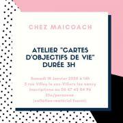 Atelier Carte d'objectifs de Vie à Villers-lès-Nancy 54600 Villers-lès-Nancy du 18-01-2020 à 14:00 au 18-01-2020 à 17:00