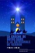 Crèche de Notre-Dame à Verdun 55100 Verdun du 01-12-2019 à 08:30 au 02-02-2020 à 18:00