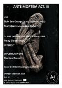 Concert Ante Mortem Act.3 à Nancy 54000 Nancy du 08-02-2020 à 20:00 au 09-02-2020 à 02:00
