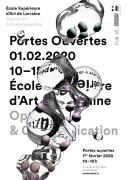 Portes ouvertes Ecole Supérieure d'Art de Lorraine à Metz 57000 Metz du 01-02-2020 à 10:00 au 01-02-2020 à 18:00