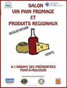 Salon Vin Pain Fromage à Pont-à-Mousson 54700 Pont-à-Mousson du 01-02-2020 à 10:00 au 02-02-2020 à 18:00