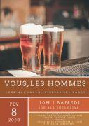 Atelier Vous, les Hommes à Villers-lès-Nancy 54600 Villers-lès-Nancy du 08-02-2020 à 10:00 au 08-02-2020 à 14:00