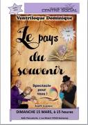 Spectacle Le pays du Souvenir à Guénange 57310 Guénange du 15-03-2020 à 15:00 au 15-03-2020 à 16:30