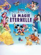 Disney sur Glace Galaxie Amnéville 57360 Amnéville du 11-02-2020 à 19:30 au 12-02-2020 à 20:30