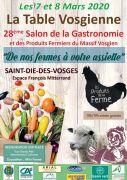 Salon Gastronomie la Table Vosgienne Saint-Dié-des-Vosges 88100 Saint-Dié-des-Vosges du 07-03-2020 à 10:00 au 08-03-2020 à 19:00