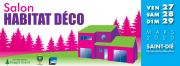 Salon Habitat Déco à Saint-Dié-des-Vosges 88100 Saint-Dié-des-Vosges du 27-03-2020 à 14:00 au 29-03-2020 à 19:00
