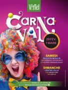 Week-end Carnaval à Vittel 88800 Vittel du 29-02-2020 à 14:00 au 01-03-2020 à 19:00