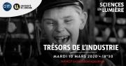 Projection-débat Trésors de l'industrie à Nancy 54000 Nancy du 10-03-2020 à 18:30 au 10-03-2020 à 21:30