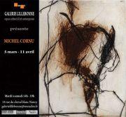 Exposition Michel Cornu à Nancy 54000 Nancy du 05-03-2020 à 14:00 au 11-04-2020 à 19:00