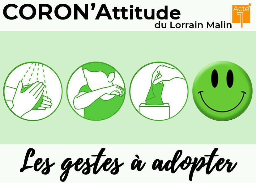 CoronAttitude 1 : les gestes à adopter Meurthe-et-Moselle, Vosges, Meuse, Moselle du 13-03-2020 à 10:00 au 30-04-2020 à 19:00