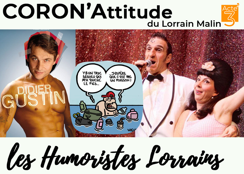 CoronAttitude 3 : Les Humoristes lorrains