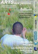 Arts aux Jardins à Lay-Saint-Christophe et Houdreville Jardin d'Adoué 54690 Lay-St-Christophe, Jardin Jean Vallée 54330 Houdreville du 06-06-2020 à 10:00 au 07-06-2020 à 19:00