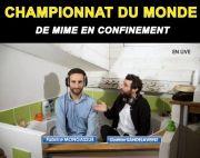 Un Championnat du Monde de Mime en Confinement 54000 Nancy du 05-05-2020 à 10:00 au 20-06-2020 à 19:00