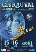 80 Artisans d'Art Créent au Moulin Givrauval 55500 Givrauval du 15-08-2020 à 10:00 au 16-08-2020 à 19:00