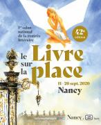 Livre sur la Place Nancy 2020 Edition Spéciale 54000 Nancy du 11-09-2020 à 10:00 au 20-09-2020 à 18:00