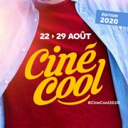 Ciné-Cool La Place de Cinéma à 4,5 Euros Lorraine Alsace, Meurthe-et-Moselle Vosges Moselle Meuse  du 22-08-2020 à 07:00 au 29-08-2020 à 23:00