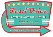 Festi'Drive Spectacles à Phalsbourg 57370 Phalsbourg du 21-06-2020 à 18:00 au 22-08-2020 à 21:30