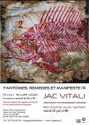 Exposition Jac Vitali à Saint-Dié-des-Vosges 88100 Saint-Dié-des-Vosges du 19-05-2020 à 15:00 au 18-07-2020 à 19:00