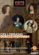 Visites Théâtralisées Nancy Ces Lorrains, quelle Histoire ! 54000 Nancy du 05-07-2020 à 14:30 au 14-08-2020 à 20:00