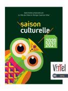 Programme Saison Culturelle Vittel 2020-2021 88800 Vittel du 18-09-2020 à 20:00 au 19-06-2021 à 23:00