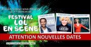 Festival LOL en Scène à Amnéville Casino 57360 Amnéville du 04-09-2020 à 20:00 au 06-09-2020 à 22:00