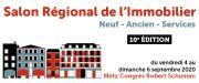 Salon Régional de l'Immobilier Metz Congrès Robert Schuman 57000 Metz du 04-09-2020 à 14:00 au 06-09-2020 à 18:00